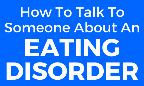 Read more about the article How to Talk to Someone About an Eating Disorder